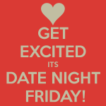 Date Night is on February 23, and will be held at St Appolinaris Youth Room located at 3700 Lassen St, Napa, CA 94558.